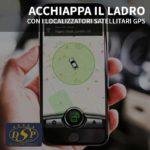 Acchiappa il ladro con i localizzatori satellitari GPS!