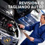 Revisione o tagliando auto?