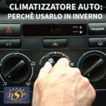 Climatizzatore auto: perché usarlo in inverno?