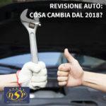 REVISIONE AUTO: COSA CAMBIA DAL 2018?