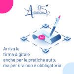 Arriva la firma digitale anche per le pratiche auto, ma per ora non è obbligatoria