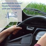 Automobile nuova? Qualche consiglio utile per scegliere