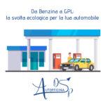 Da Benzina a GPL: la svolta ecologica per la tua automobile