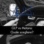 GLP vs Metano: quale scegliere?