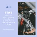FIAT: UN MARCHIO CHE HA FATTO LA STORIA D'ITALIA!